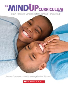 Book The MindUP Curriculum: Grades 3-5: Brain-Focused Strategies for Learning-and Living by * The Hawn Foundation