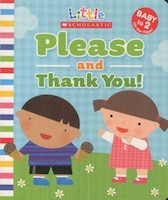 Little Scholastic: Please and Thank You!