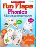Fun Flaps: Phonics: 30 Easy-to-Make, Self-Checking Manipulatives That Teach Key Phonics Skills and…