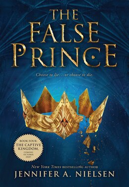 Book The False Prince: Book 1 of The Ascendance Trilogy: The Ascendance Trilogy, Book One by Jennifer A Nielsen