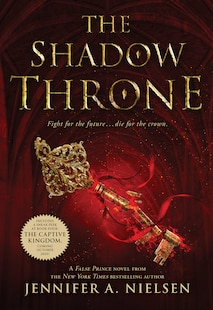 The Shadow Throne: Book 3 of The Ascendance Trilogy: Book 3 of The Ascendance Trilogy