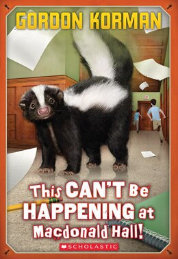 Book Macdonald Hall #1: This Can't Be Happening at Macdonald Hall! by Gordon Korman