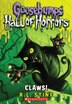 Goosebumps Hall of Horrors #1: Claws by R L Stine