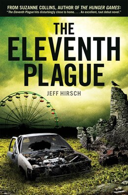 Book The Eleventh Plague by Jeff Hirsch
