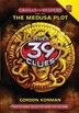 The 39 Clues: Cahills vs. Vespers Book One: The Medusa Plot by Gordon Korman