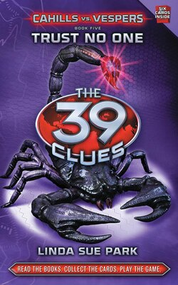 Book The 39 Clues: Cahills vs. Vespers Book Five: Trust No One by Linda Sue Park