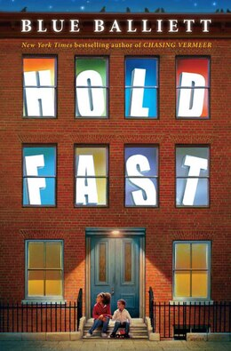 Book Hold Fast by Blue Balliett