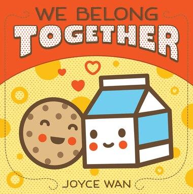 We Belong Together by Joyce Wan