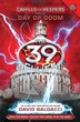 The 39 Clues: Cahills vs. Vespers Book Six: Day of Doom (Library Edition)