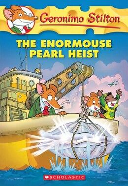 Book Geronimo Stilton #51: The Enormouse Pearl Heist by Geronimo Stilton