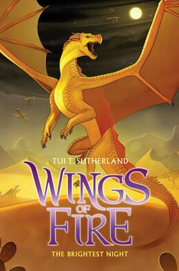 Book Wings of Fire Book Five: The Brightest Night by Tui T Sutherland