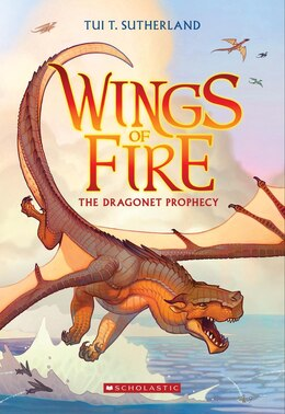 Book Wings of Fire Book One: The Dragonet Prophecy by Tui T Sutherland