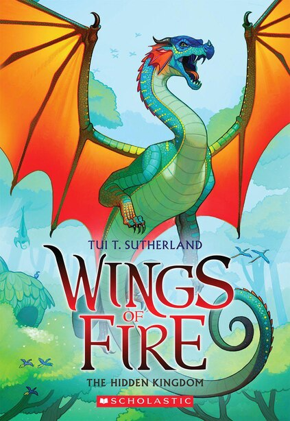 Wings of Fire, Book Three: The Hidden Kingdom by Tui T Sutherland