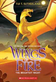 Wings of Fire, Book Five: The Brightest Night by Tui T Sutherland