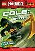LEGO Ninjago: Cole: Ninja of Earth by Greg Farshtey