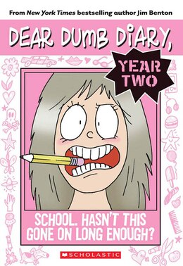 Book Dear Dumb Diary Year Two #1: School. Hasn't This Gone on Long Enough? by Jim Benton