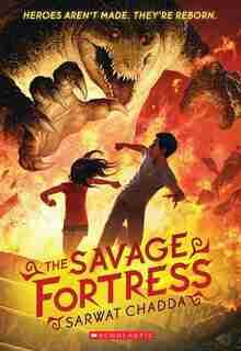 The Savage Fortress by Sarwat Chadda