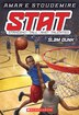 STAT #3: Slam Dunk: Standing Tall and Talented by Amar'e Stoudemire