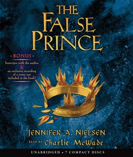 Book The False Prince: Book 1 of The Ascendance Trilogy (Audio): The Ascendance Trilogy, Book One (Audio… by Jennifer A Nielsen