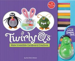Book Twirly Q's: Make Cute Creatures from Cardboard Coils by Anne Akers Johnson