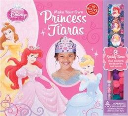 Book Disney Princess: Make Your Own Princess Tiaras by Klutz
