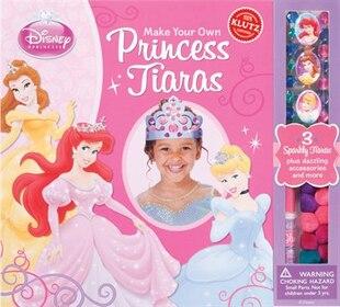 Disney Princess: Make Your Own Princess Tiaras