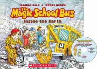 The Magic School Bus: Inside the Earth by Joanna Cole