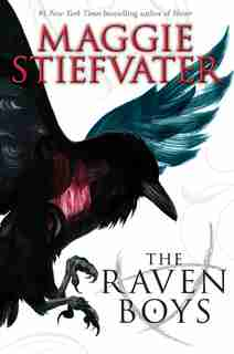 The Raven Boys: Book 1 of The Raven Cycle by Maggie Stiefvater