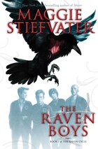 The Raven Boys: Book 1 of The Raven Cycle