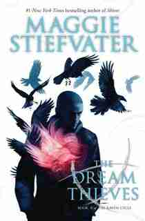 The Dream Thieves: Book 2 of The Raven Cycle by Maggie Stiefvater