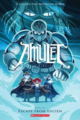 Book Amulet Book Six: Escape From Lucien by Kazu Kibuishi