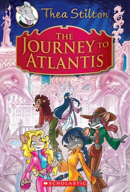 Book Thea Stilton Special Edition: The Journey to Atlantis by Thea Stilton
