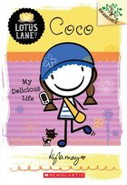 Lotus Lane #2: Coco: My Delicious Life (A Branches Book): A Branches Book