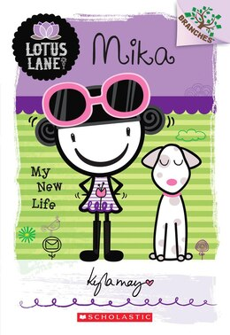 Book Lotus Lane #4: Mika: My New Life  (A Branches Book): A Branches Book by Kyla May