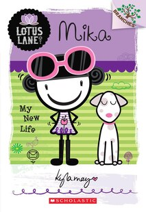 Lotus Lane #4: Mika: My New Life  (A Branches Book): A Branches Book