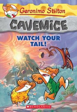 Book Geronimo Stilton Cavemice #2: Watch Your Tail! by Geronimo Stilton