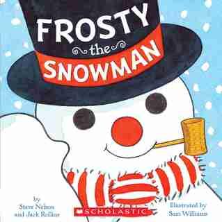 Frosty the Snowman by Steve Nelson