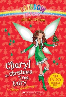 Book Rainbow Magic Special Edition: Cheryl the Christmas Tree Fairy by Daisy Meadows
