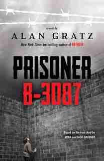 Prisoner B-3087 by Alan Gratz