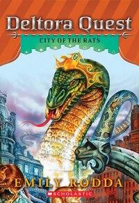 Deltora Quest #3: City of the Rats
