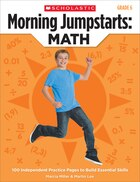 Morning Jumpstarts: Math (Grade 6): 100 Independent Practice Pages to Build Essential Skills