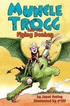 Muncle Trogg #2: Muncle Trogg and the Flying Donkey