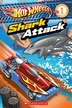 Scholastic Reader Level 1: Hot Wheels: Shark Attack by Ace Landers