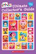 Lalaloopsy: Ultimate Collector's Guide by Amy Ackelsberg