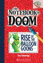 The Notebook of Doom #1: Rise of the Balloon Goons (A Branches Book): A Branches Book