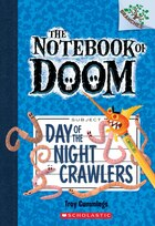 The Notebook of Doom #2: Day of the Night Crawlers (A Branches Book): A Branches Book