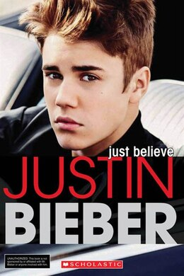 Book Justin Bieber: Just Believe by Riley Brooks
