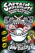 Captain Underpants and the Tyrannical Retaliation of the Turbo Toilet 2000: The Eleventh Epic Novel by Dav Pilkey