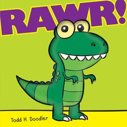 Book Rawr! by Todd H Doodler