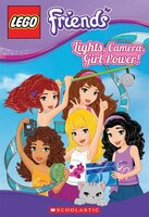 LEGO Friends: Lights, Camera, Girl Power (Chapter Book #2)